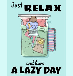 Just relax and have a lazy day girl relaxing on vector