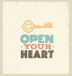 open your heart cute whimsical motivation quote vector image vector image