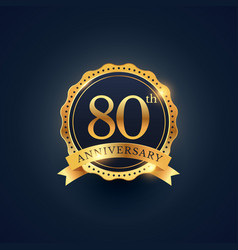 80th anniversary celebration badge label in vector image