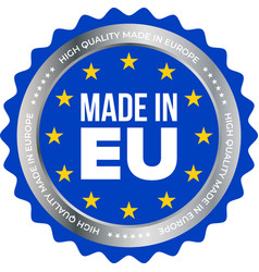 made in eu high quality product certificate label vector image