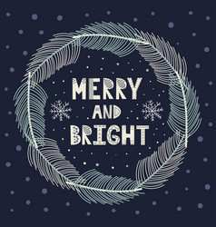 merry and bright christmas wreath with fir brunche vector image