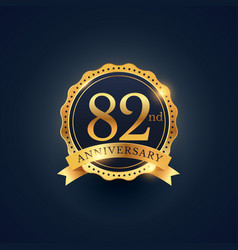 82nd anniversary celebration badge label in vector