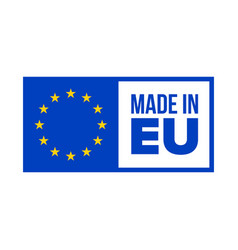 made in eu quality certificate label made in eu vector image