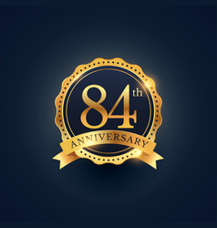 84th anniversary celebration badge label in vector image