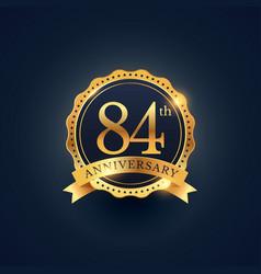 84th anniversary celebration badge label vector