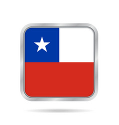 Flag of chile shiny metallic gray square button vector