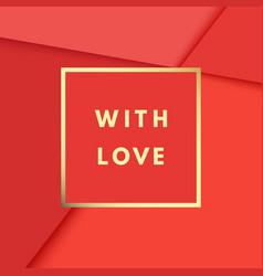 romantic with love creative minimal greeting vector image
