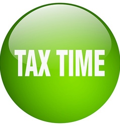 Tax time green round gel isolated push button vector