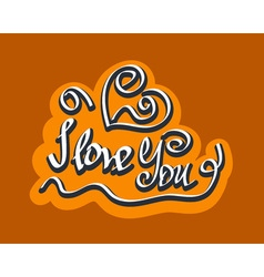 Text I love You hand letterering vector image