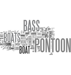What to look for in pontoon bass boats text word vector