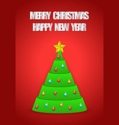 christmas tree with merry christmas and happy new vector image vector image