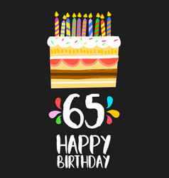 happy birthday card 65 sixty five year cake vector image vector image