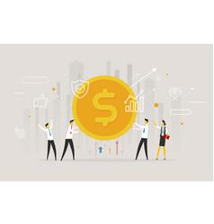 businessmen team hold a huge dollar coin vector image