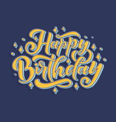 with happy birthday lettering vector image