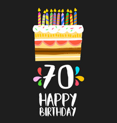 happy birthday cake card for 70 seventy year party vector image vector image