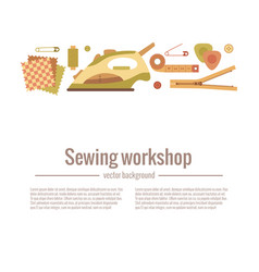Colorful sewing workshop vector
