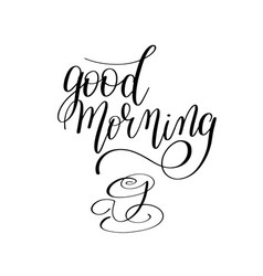 good morning black and white hand written vector image