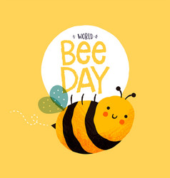 world bee day cute hand drawn cartoon card vector image