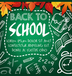 back to school sketch poster on green chalkboard vector image