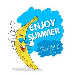 enjoy summer holidays vacation slogan banana in vector image