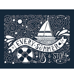 every summer has a story hand drawn print vector image