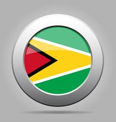 flag of guyana shiny metal gray round button vector image vector image