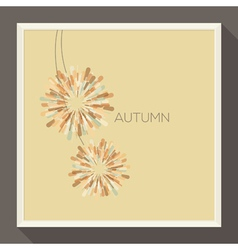 Poster with abstract pastel-colored autumn flower vector image