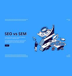 seo vs sem isometric landing digital marketing vector image