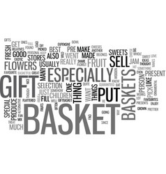 what to put in a gift basket text word cloud vector image