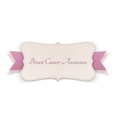 Breast Cancer Awareness Month Sign vector image