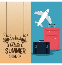 Hello summer with suitcases plane poster vector