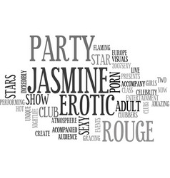 jasmine rouge sexy party text background word vector image
