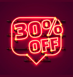 Message neon 30 off text banner night sign vector