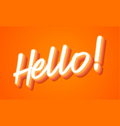 hello hand lettering with orange and yellow vector image