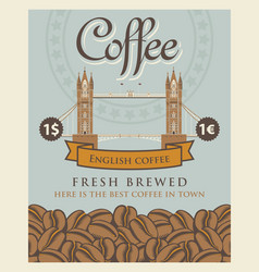 Banner with coffee beans and london tower bridge vector