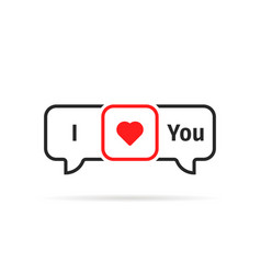 i love you online chat speech bubble vector image