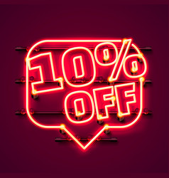 Message neon 10 off text banner night sign vector