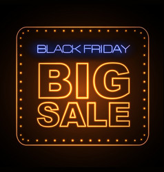 neon sign black friday big sale vector image