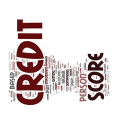 Your credit score it is important you understand vector