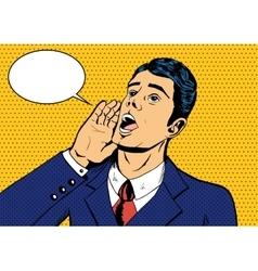 Pop art man shouting vector image