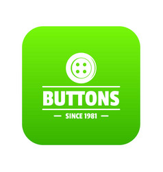 Clothes button dressmaking icon green vector