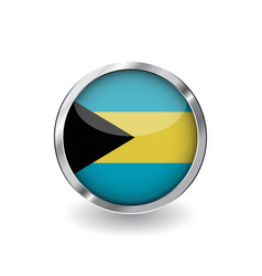 flag of bahamas button with metal frame and vector image