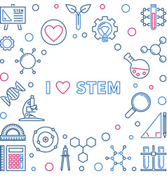 i love stem concept creative vector image