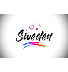 Sweden welcome to word text with love hearts and vector