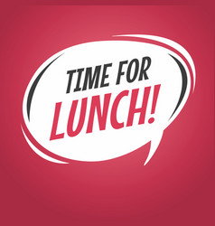 time for lunch cartoon speech bubble vector image vector image