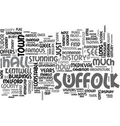 what to see in a week in suffolk england text vector image