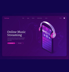 online music streaming service isometric landing vector image