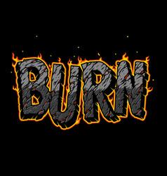 Fiery burn vintage lettering vector