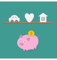 Piggy bank an shelf with car heart love house Flat vector