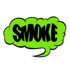 Smoke word icon cartoon vector
